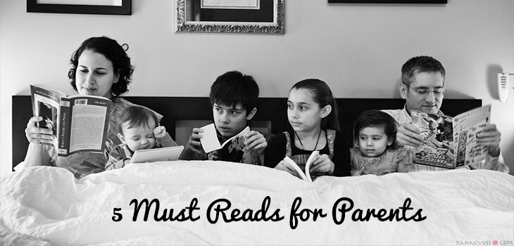 5 Must Reads for Parents