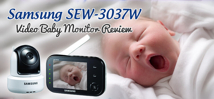 Samsung -SEW 3037W baby monitor review