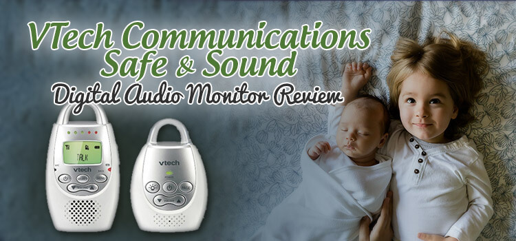 VTech Safe Sound Audio Monitor Review