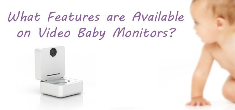 baby monitor features