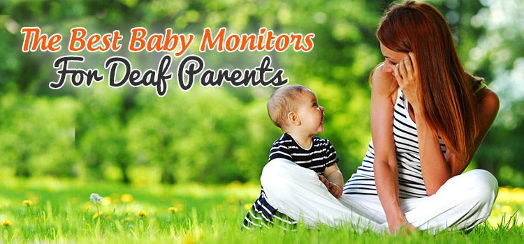 best baby monitors for deaf parents