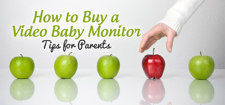 how to buy video baby monitor