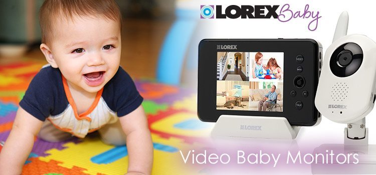 Lorex video baby monitors